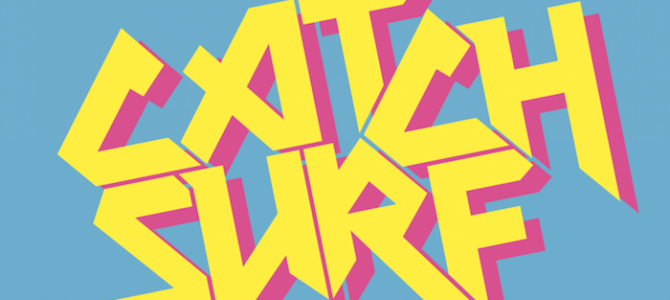 【CATCH SURF】最新動画のご紹介☆お時間あるときにぜひ!