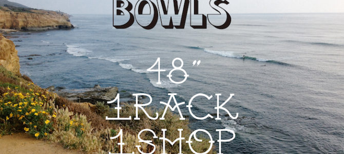 『BOWLS』Shop in Shop  7/15(土)〜開催!! <WELCOME TO NAKISURF>