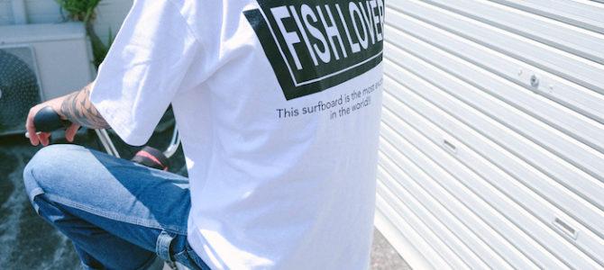FISH LOVER(オサカナフェスティバル)各アイテムが入荷しました★