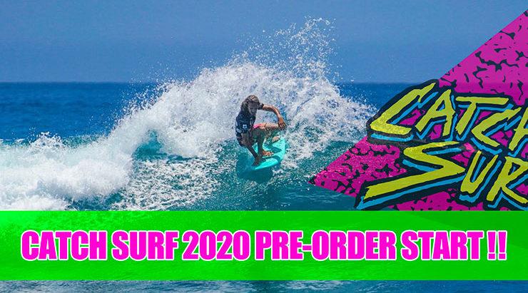 Catch Surf 2020 Pre Order